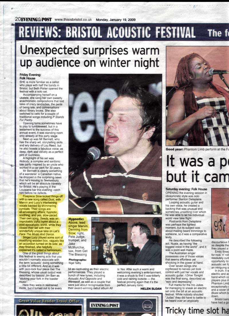 Slow at the Bristol Acoustic Festival Jan 2009 - Review in Bristol Evening Post